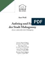 OPERA Kurt Weill - Rise and Fall of the City of Mahagonny LIBRETTO