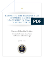 President's Council of Advisors on Science and Technology Report to the President on Ensuring American Leadership in Advanced Manufacturing