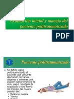 Evaluacion y Manejo Del Paciente Ppolitraumatizado