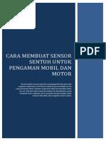 Cara Membuat Sensor Sentuh Untuk Pengaman Mobil Dan Motor