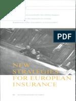 New Strategies for Europian Insurance
