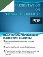 Behavioural Proc n Channel Conflict
