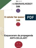 Esqueceram da propaganda ANTI-_.pps
