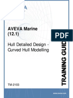 TM-2103 AVEVA Marine (12.1) Hull Detailed Design - Curved Hull Modelling Rev 4.0