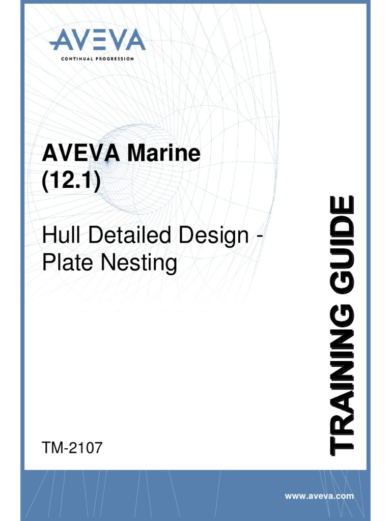 tm 2107 aveva marine 12 1 hull detailed design plate nesting rev rh scribd com Aveva Houston AVEVA Solutions
