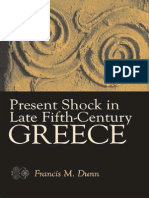 DUNN Present Shock in Late Fifth Century Greece
