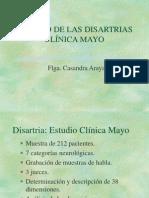 Estudio Clinica Mayo Disartrias