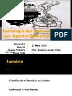 semiologiadaslesesproduzidasporagentesexternosmecnicos-130909100018-
