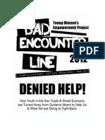 Bad Encounter Line Report 20121
