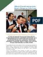 Prefeito Gilberto Kassab entrega mais um Caps Álcool e Drogas