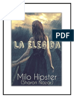 La Elegida. -Milo Hipster (SharonNazar)