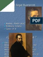 Miguel Ángel Buonarroti (1)