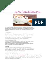 The hidden Benefits of Tea
