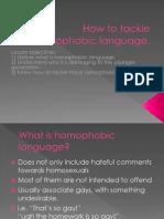 How to Tackle Homophobic Language