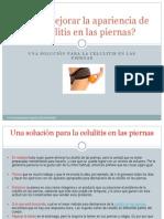 cmomejorarlaaparienciadelacelulitisenlaspiernas-120420211147-phpapp02