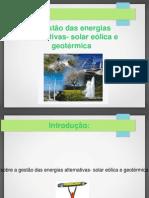 A Gestao Das Energias Alternativas- Solar Eolica e