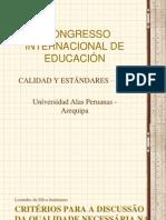 Apresentação - Critérios Para a Discussão Da Qualidade Necessária Na Educação