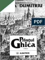 Printul Ghica, Dana Dumitriu, Editura Albatros, Bucuresti, 1997, Editia a II-a