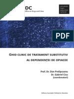 Prof. Dr. Dan Prelipceanu - Ghid Clinic de Tratament Substitutiv Al Dependentei de Opiacee