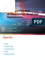 Utilizing FTTH PON Architecture for Small Cell Deployments Roger Vaughn
