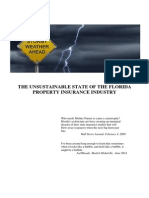 The Unsustainable State of The Florida Property Insurance Industry