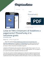 LoSai Di TIM e Recall Di Vodafone Gratis Con PhoneFunky App Android IOS