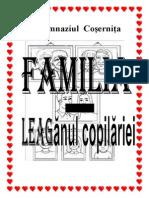 Familia Leaganul Copilariei