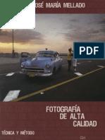 J.M.mellado - Fotografía de Alta Calidad.tecnica y Metodo Nitro