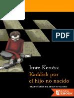 Kaddish Por El Hijo No Nacido - Imre Kertesz