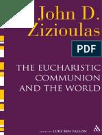 John D. Zizioulas, Luke Ben Tallon Eucharistic Communion and the World 2011