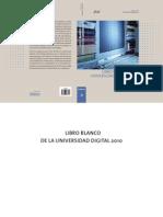 Libro Blanco de La Universidad Digital 2010[1]