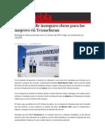 25-07-2014 S Puebla - Moreno Valle inaugura obras para las mujeres en Texmelucan.
