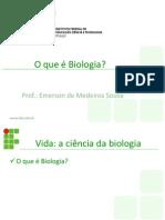 O Que é Biologia