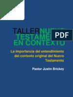 Taller Nuevo Testamento en Contexto - Ps Justin Brickey