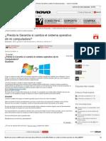 ¿Pierdo La Garantía Si Cambio El Sistema Operativo..