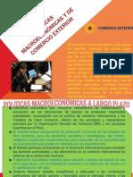 Políticas Macroeconómicas y de Comercio Exterior