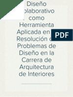 Análisis de Teoría del Diseño Colaborativo como Herramienta Aplicada en la Resolución de Problemas de Diseño en la Carrera de Arquitectura de Interiores