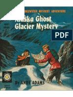Biff Brewster Mystery #6 Alaska Ghost Glacier Mystery