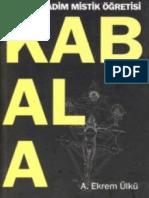A. Ekrem Ülkü - Kabala Yahudi Kadim Mistik Öğretisi