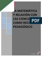La Matemática y Su Relacion Con Las Ciencias Como Recurso Pedagógico III
