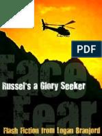 Face Fear Russels a Glory Seeker