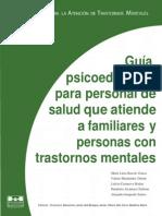 Guia Psicoeducativa Para Personal Que Atiende a Familiares y Personas Con Trastornos Mentales