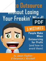 How To Outsource Without Losing Your Freakin' Mind!