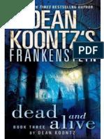 3 - Dead and Alive - Dean Koontz