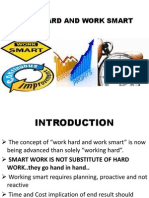 Hard and Smart Work