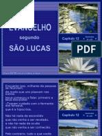 Crystal - Evangelho Sao Lucas 12 - 01 a 59