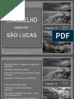Crystal - Evangelho Sao Lucas 13 - 01 a 35