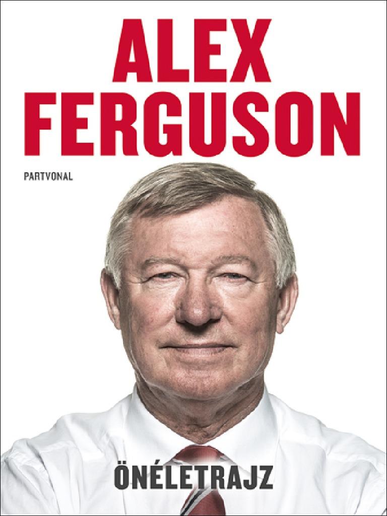 Alex Ferguson - Önéletrajz 8d86dbfdc7