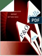 Derivative Report 30 July 2014