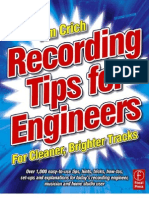 Recording Tips for Engineers, Second Edition For cleaner, brighter tracks